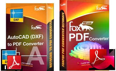 FoxPDF DXF to PDF Converter, AutoCAD to PDF Converter, Convert